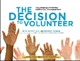 Picture of THE DECISION TO VOLUNTEER (213098)