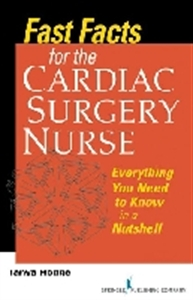 Picture of FAST FACTS FOR THE CARDIAC SURGERY NURSE