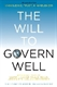 Picture of THE WILL TO GOVERN WELL: KNOWLEDGE, TRUST, & NIMBLENESS, 2ND ED (216896)