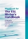 Picture of WORKBOOK FOR THE ESL WRITER'S HANDBOOK