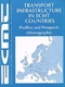 Picture of Transport Infrastructure in ECMT Countries: Profiles and Prospects (Monographs)