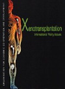 Picture of Xenotransplantation: International Policy Issues