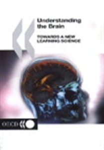 Picture of Understanding the Brain: Towards a New Learning Science