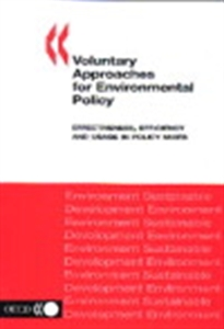 Picture of Voluntary Approaches for Environmental Policy: Effectiveness, Efficiency and Usage in Policy Mixes