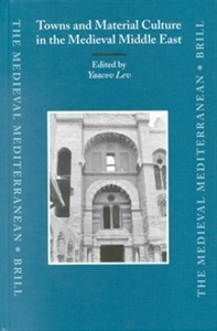 Picture of Towns and Material Culture in the Medieval Middle East