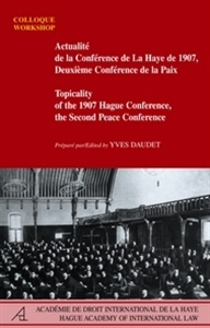 Picture of Topicality of the 1907 Hague Conference, the Second Peace Conference / Actualité de la Conférence de La Haye de 1907, Deuxième Conférence de la paix