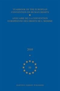 Picture of Yearbook of the European Convention on Human Rights/Annuaire de la convention europeenne des droits de l'homme, Volume 53 (2010)