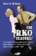 Picture of THE RKO FEATURES-A COMPLETE FILMOGRAPHY OF THE FEATURE FILMS RELEASED OR PRODUC RKO RADIO PI