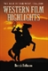 Picture of WESTERN FILM HIGHLIGHTS-THE BEST OF THE WEST 1914-2000