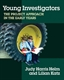 Picture of YOUNG INVESTIGATORS-THE PROJECT APPROACH IN THE EARLY YEARS