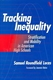 Picture of TRACKING INEQUALITY-STRATIFICATION AND MOBILITY IN AMERICAN HIGH SCHOOLS