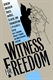 Picture of WITNESS FOR FREEDOM