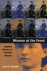 Picture of WOMEN AT THE FRONT-HOSPITAL WORKERS IN CIVIL WAR AMERICA