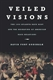 Picture of VEILED VISIONS-THE 1906 ATLANTA RACE RIOT AND THE RESHAPING OF AMERICAN RACE RELATIONS