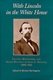 Picture of WITH LINCOLN IN THE WHITE HOUSE-LETTERS MEMORANDA AND OTHER WRITINGS OF JOHN G.NICOLAY 1860-