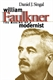 Picture of WILLIAM FAULKNER-THE MAKING OF A MODERNIST NEW ED