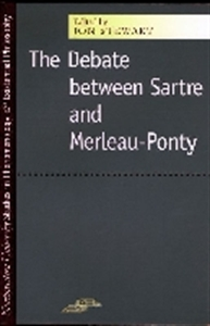 Picture of THE DEBATE BETWEEN SARTRE AND MERLEAU-PONTY-
