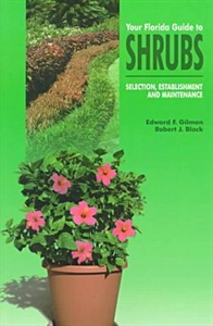 Picture of YOUR FLORIDA GUIDE TO SHRUBS-SELECTION ESTABLISHMENT AND MAINTENANCE