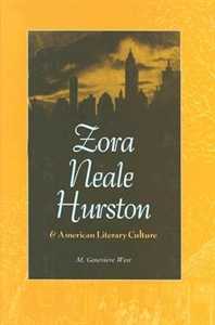Picture of ZORA NEALE HURSTON AND AMERICAN LITERARY CULTURE