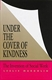 Picture of UNDER THE COVER OF KINDNESS-INVENTION OF SOCIAL WORK