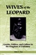 Picture of WIVES OF THE LEOPARD-GENDER POLITICS AND CULTURE IN THE KINGDOM OF DAHOMEY