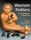 Picture of WOMEN POTTERS-TRANSFORMING TRADITIONS NEW ED