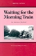 Picture of WAITING FOR THE MORNING TRAIN-AN AMERICAN BOYHOOD GREAT LAKES BOOKS ED
