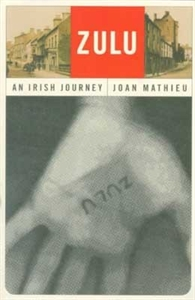 Picture of ZULU-AN IRISH JOURNEY NEW ED