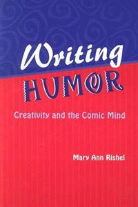 Picture of WRITING HUMOR-CREATIVITY AND THE COMIC MIND