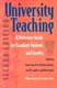 Picture of UNIVERSITY TEACHING-A REFERENCE FOR GRADUATE STUDENTS AND FACULTY 2ND REV ED
