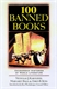 Picture of 100 BANNED CLASSICS-CENSORSHIP HISTORIES OF WORLD LITERATURE