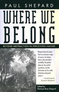 Picture of WHERE WE BELONG-BEYOND ABSTRACTION IN PERCEIVING NATURE