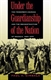 Picture of UNDER THE GUARDIANSHIP OF THE NATION-THE FREEDMEN'S BUREAU AND THE RECONSTRUCTION OF GEORGIA 1865- NEW ED