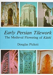 Picture of EARLY PERSIAN TILEWORK-MEDIAEVAL FLOWERING OF KASHI