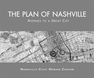 Picture of THE PLAN OF NASHVILLE-AVENUES TO A GREAT CITY