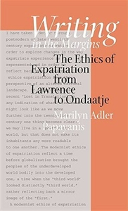 Picture of WRITING IN THE MARGINS-THE ETHICS OF EXPATRIATION FROM LAWRENCE TO ONDAATJE
