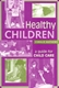 Picture of HEALTHY CHILDREN-A GUIDE FOR CHILD CARE