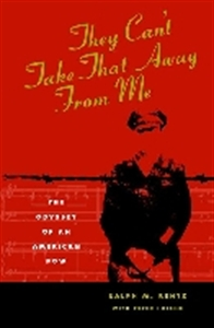 Picture of THEY CAN'T TAKE THAT AWAY FROM ME-THE ODYSSEY OF AN AMERICAN POW