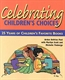 Picture of CELEBRATING CHILDREN'S CHOICES-25 YEARS OF CHILDREN'S FAVORITE BOOKS
