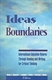 Picture of IDEAS WITHOUT BOUNDARIES-INTERNATIONAL EDUCATION REFORM THROUGH READING AND WRITING FOR CRITICAL THI
