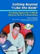 Picture of GETTING BEYOND I LIKE THE BOOK-CREATING SPACE FOR CRITICAL LITERACY IN K-6 CLASSROOMS