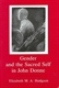 Picture of GENDER AND THE SACRED SELF IN JOHN DONNE