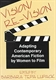 Picture of VISION/RE-VISION-ADAPTING CONTEMPORARY AMERICAN FICTION BY WOMEN TO FILM