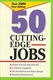Picture of 50 CUTTING EDGE JOBS