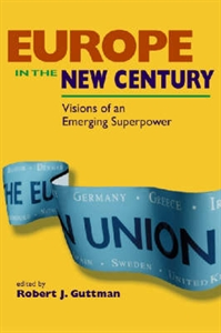 Picture of EUROPE IN THE NEW CENTURY-VISIONS OF AN EMERGING SUPERPOWER