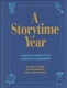 Picture of A STORYTIME YEAR-A MONTH-BY-MONTH GUIDE FOR PRESCHOOL PROGRAMMING