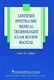 Picture of THE CERTIFIED OPHTHALMIC MEDICAL TECHNOLOGIST EXAM REVIEW MANUAL