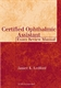 Picture of THE CERTIFIED OPHTHALMIC ASSISTANT EXAM REVIEW-2ND ED