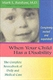 Picture of WHEN YOUR CHILD HAS A DISABILITY-THE COMPLETE SOURCEBOOK OF DAILY AND MEDICAL CARE