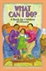 Picture of WHAT CAN I DO?-A BOOK FOR CHILDREN OF DIVORCE
